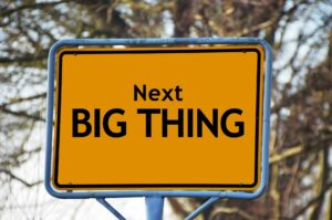 'Next big thing' yellow sign